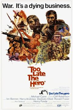 Best War Movies of 1970 : Too Late the Hero