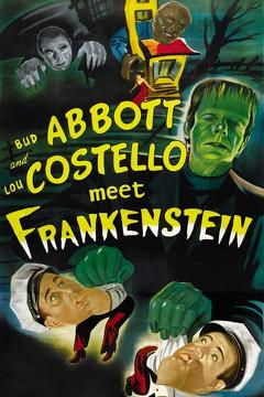 Best Horror Movies of 1948 : Abbott and Costello Meet Frankenstein