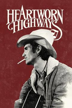 Best Documentary Movies of 1976 : Heartworn Highways