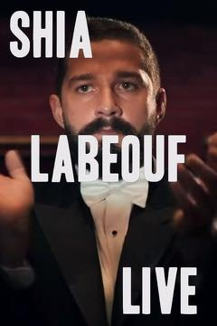 Best Music Movies of 2014 : Rob Cantor: Shia LaBeouf Live