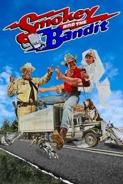 Best Adventure Movies of 1977 : Smokey and the Bandit