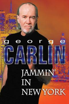 Best Documentary Movies of 1992 : George Carlin: Jammin' in New York