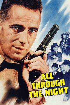 Best Action Movies of 1942 : All Through the Night