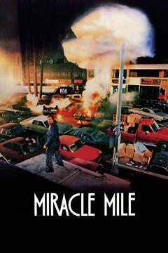 Best Science Fiction Movies of 1988 : Miracle Mile