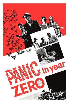 Best Thriller Movies of 1962 : Panic in Year Zero!