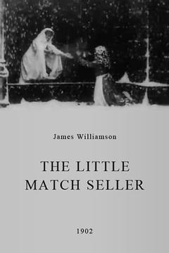 Best Drama Movies of 1902 : The Little Match Seller