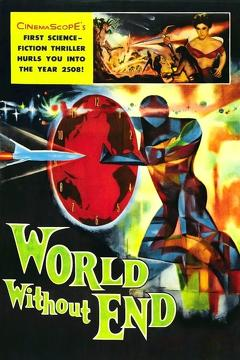Best Science Fiction Movies of 1956 : World Without End
