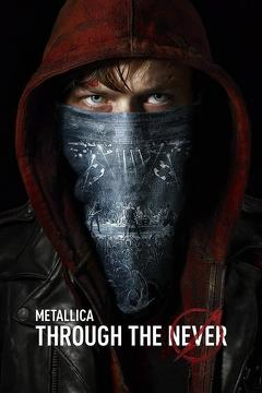 Best Music Movies of 2013 : Metallica: Through the Never