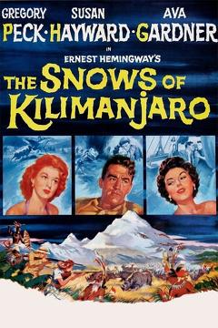 Best Adventure Movies of 1952 : The Snows of Kilimanjaro