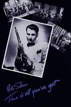 Best Music Movies of 1985 : Artie Shaw: Time Is All You've Got