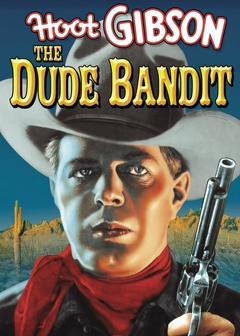 Best Western Movies of 1933 : The Dude Bandit