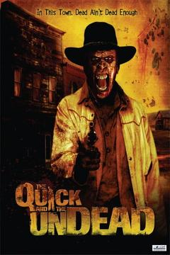 Best Western Movies of 2006 : The Quick and the Undead