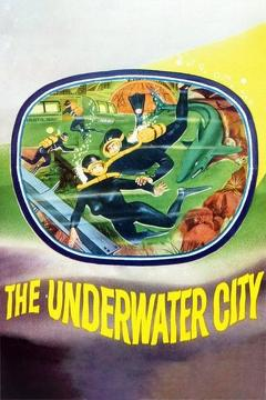 Best Science Fiction Movies of 1962 : The Underwater City