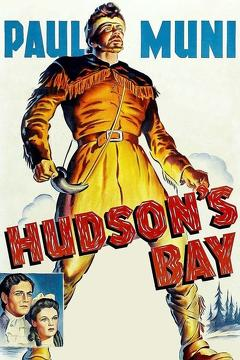 Best History Movies of 1941 : Hudson's Bay