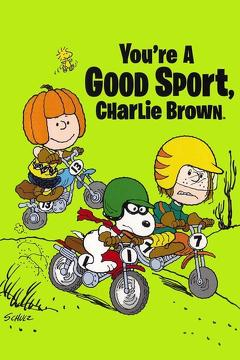 Best Animation Movies of 1975 : You're a Good Sport, Charlie Brown