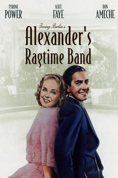 Best Music Movies of 1938 : Alexander's Ragtime Band