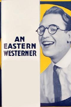Best Comedy Movies of 1920 : An Eastern Westerner
