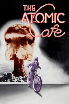 Best Documentary Movies of 1982 : The Atomic Cafe