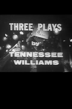Best Tv Movie Movies of 1958 : Three Plays by Tennessee Williams