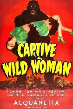 Best Science Fiction Movies of 1943 : Captive Wild Woman