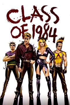 Best Action Movies of 1982 : Class of 1984