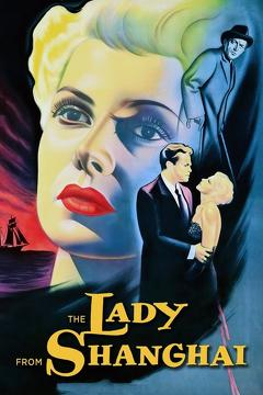 Best Movies of 1947 : The Lady from Shanghai