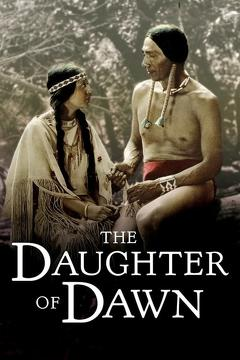 Best Romance Movies of 1920 : The Daughter of Dawn
