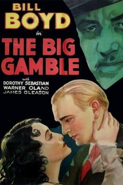 Best Thriller Movies of 1931 : The Big Gamble