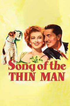 Best Mystery Movies of 1947 : Song of the Thin Man