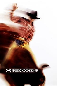 Best Western Movies of 1994 : 8 Seconds