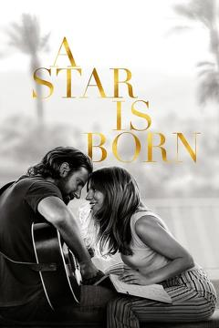 Best Music Movies of 2018 : A Star Is Born