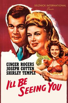 Best Romance Movies of 1944 : I'll Be Seeing You