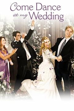 Best Tv Movie Movies of 2009 : Come Dance at My Wedding
