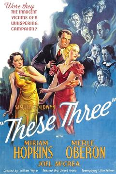 Best Drama Movies of 1936 : These Three