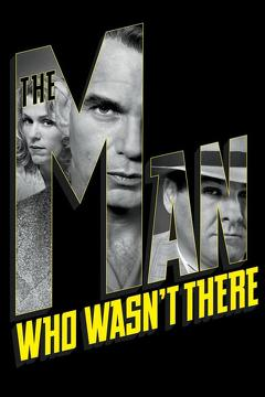 Best Crime Movies of 2001 : The Man Who Wasn't There