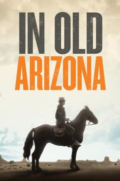 Best Western Movies of 1928 : In Old Arizona