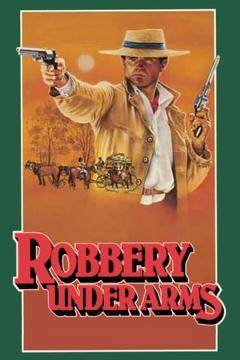 Best History Movies of 1985 : Robbery Under Arms