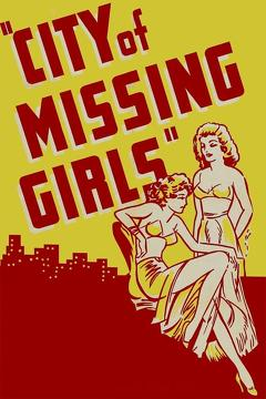 Best Mystery Movies of 1941 : City of Missing Girls