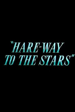 Best Comedy Movies of 1958 : Hare-Way to the Stars