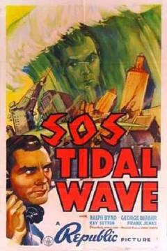 Best Science Fiction Movies of 1939 : S.O.S Tidal Wave