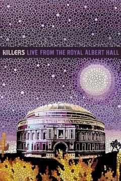 Best Music Movies of 2009 : The Killers: Live From The Royal Albert Hall