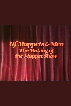 Best Family Movies of 1981 : Of Muppets & Men: The Making of the Muppet Show