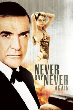 Best Action Movies of 1983 : Never Say Never Again