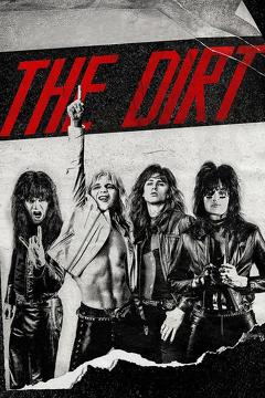 Best Music Movies of 2019 : The Dirt