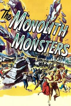 Best Science Fiction Movies of 1957 : The Monolith Monsters