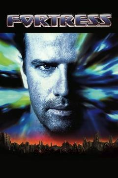 Best Science Fiction Movies of 1992 : Fortress