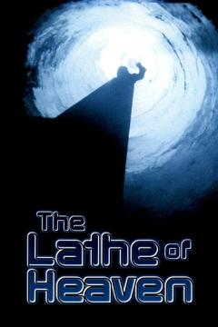 Best Fantasy Movies of 1980 : The Lathe of Heaven