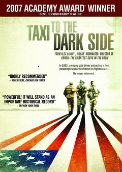 Best Documentary Movies of 2007 : Taxi to the Dark Side