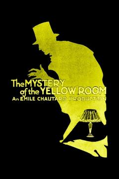 Best Mystery Movies of 1919 : The Mystery of the Yellow Room