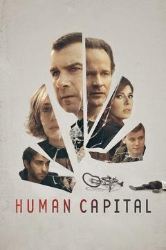 Best Crime Movies of This Year: Human Capital